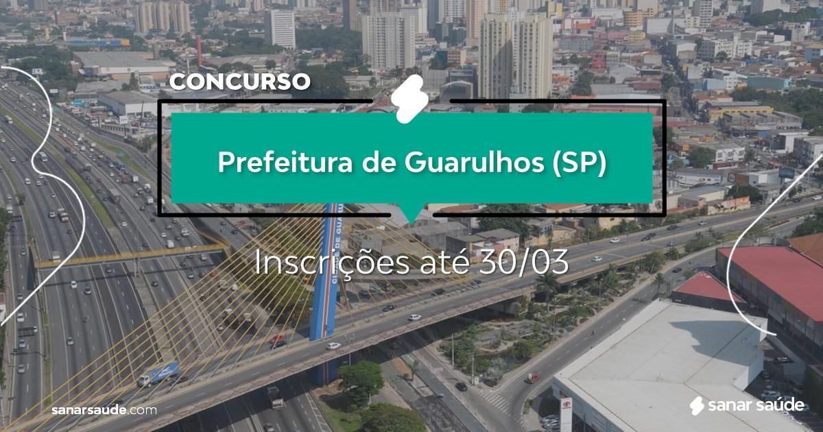 Concurso de Guarulhos - SP:  salários de até R$15 mil na Saúde!
