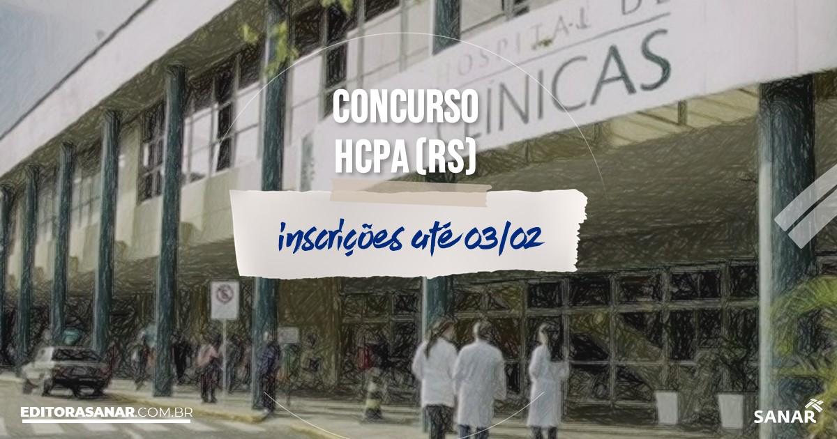 Concurso do HCPA - RS: salários de até R$8 mil na Saúde!