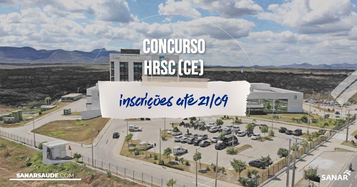 Concurso do HRSC - CE: salários de até R$8,5 mil na Saúde!