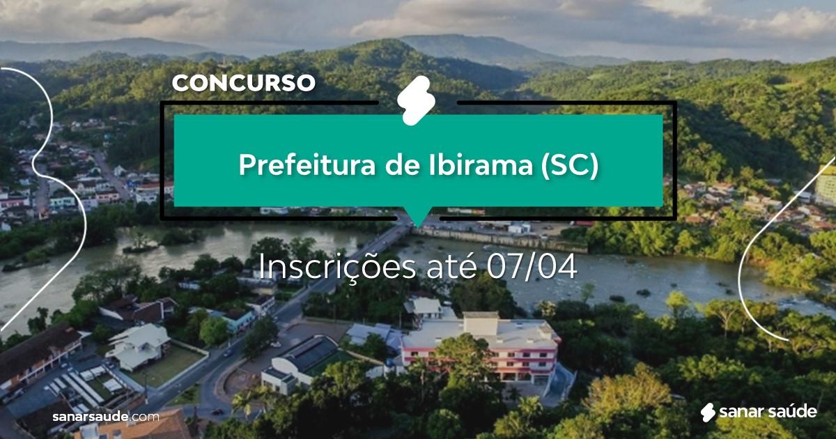 Concurso de Ibirama - SC: salários de até R$15 mil na Saúde!