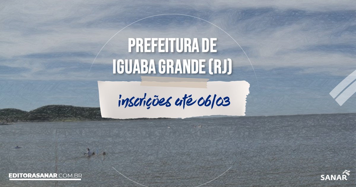 Concurso de Iguaba Grande - RJ: vagas imediatas na Saúde!