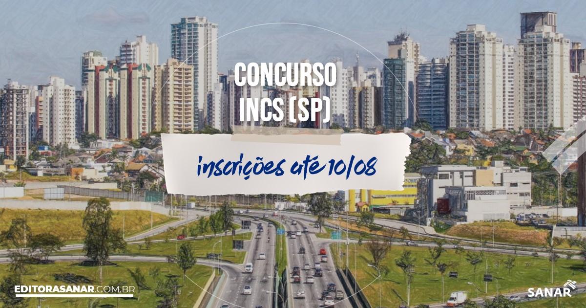 Concurso do INCS - SP: vagas na Saúde!