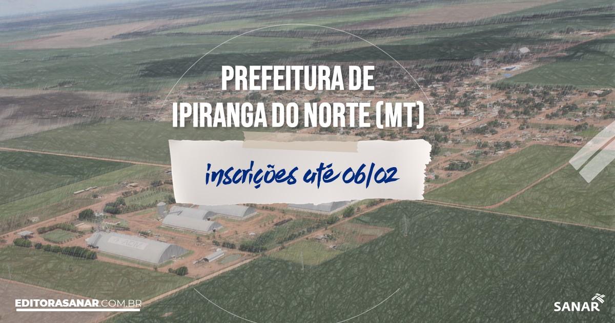 Concurso de Ipiranga do Norte - MT: salários de até R$18 mil na Saúde!