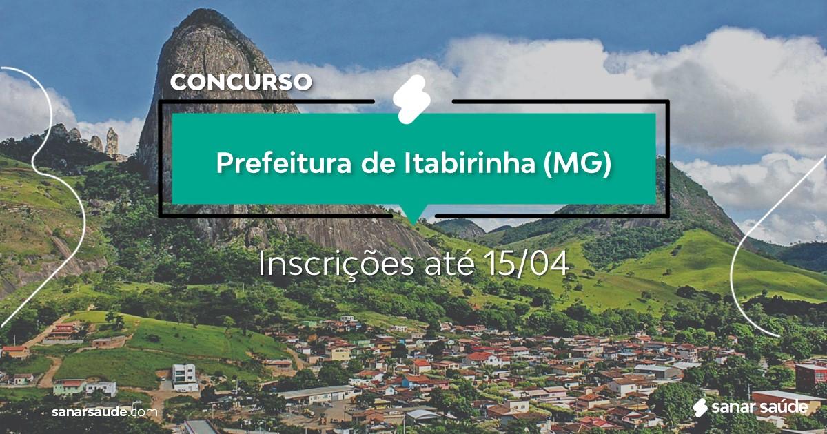 Concurso de Itabirinha - MG:  vagas imediatas na Saúde!