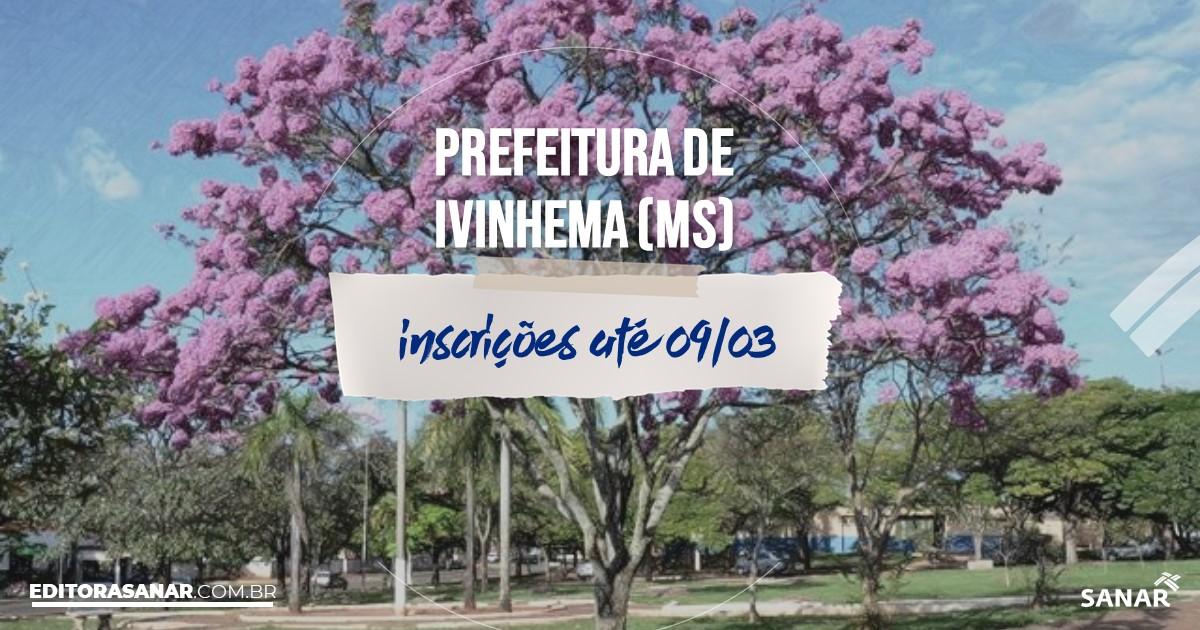 Concurso de Ivinhema - MS: salários de até R$9,6 mil na Saúde!