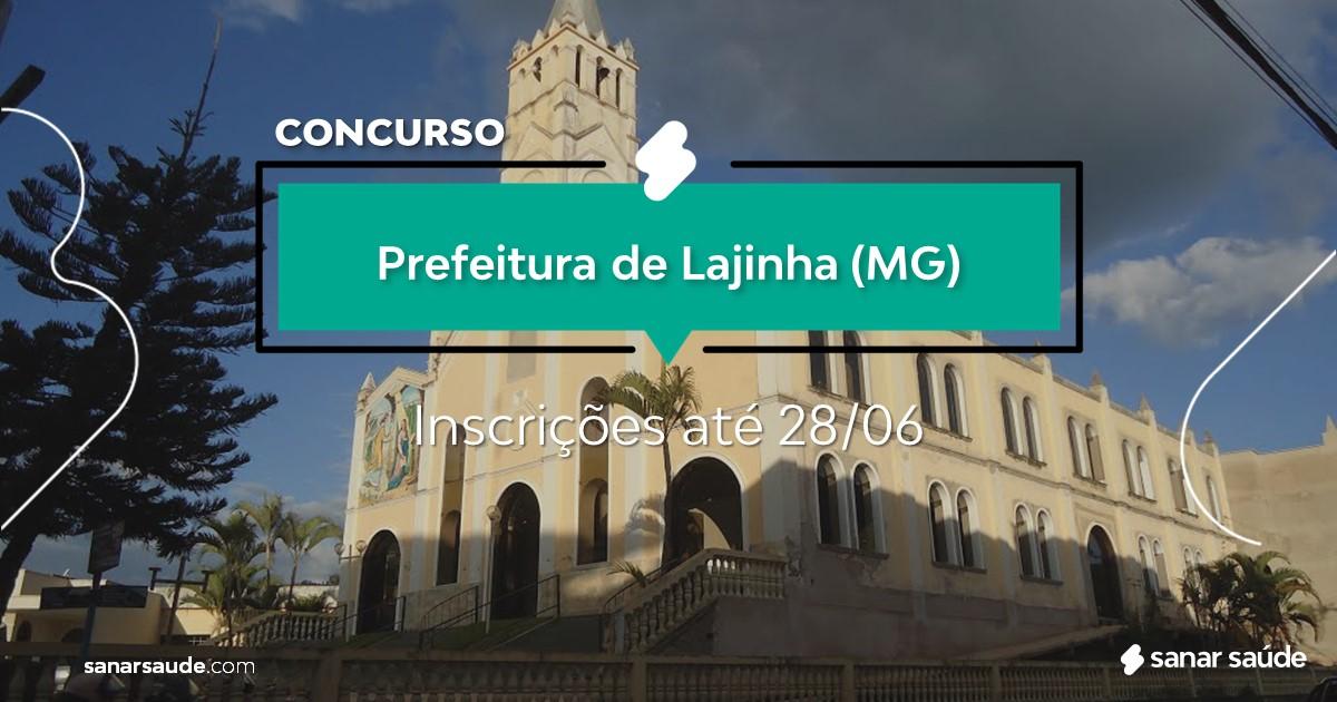 Concurso de Lajinha - MG: salários até R$10 mil na Saúde!