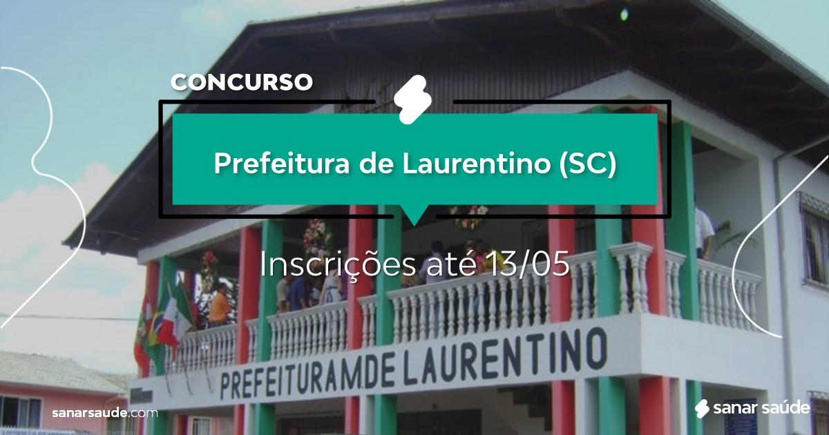 Concurso de Laurentino - SC:  salários até R$20 mil na Saúde!