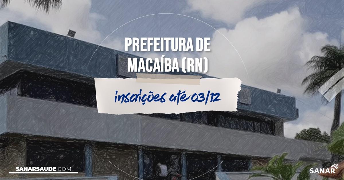 Concurso de Macaíba - RN: na Saúde, salários de até R$11,6 mil!
