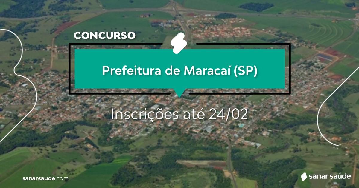 Concurso de Maracaí - SP: vagas na Saúde!