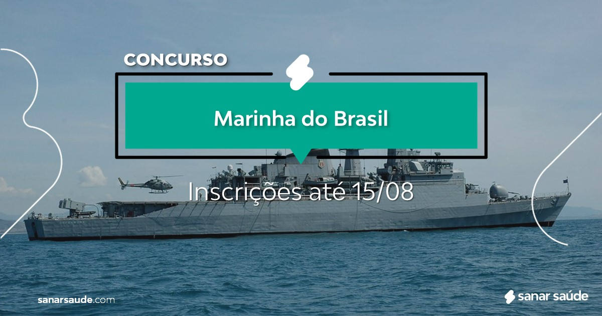 Concurso da Marinha do Brasil: remuneração de R$9 mil na Saúde!
