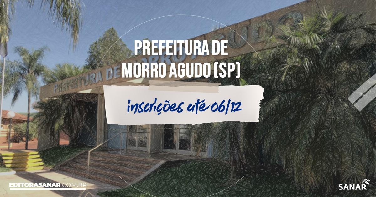 Concurso de Morro Agudo - SP: cargos na Saúde!
