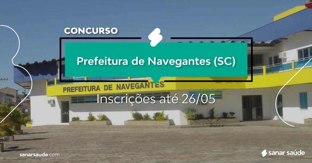 Concurso de Navegantes - SC:  na Saúde, salários até R$14 mil!