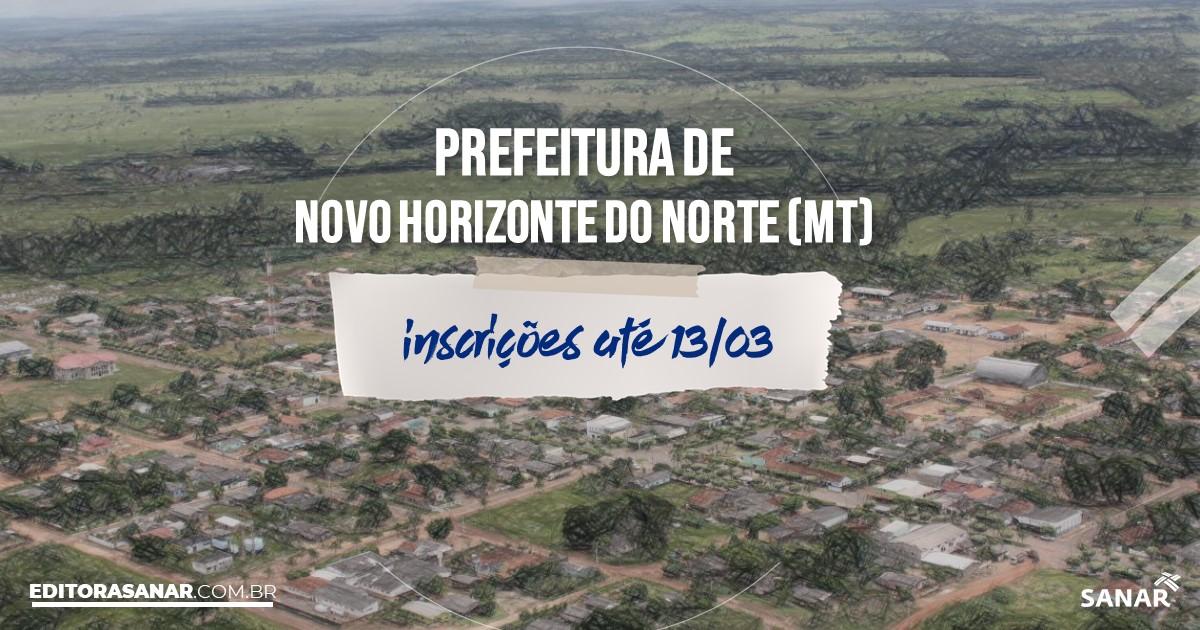 Concurso de Novo Horizonte do Norte - MT: salários até R$9 mil na Saúde!
