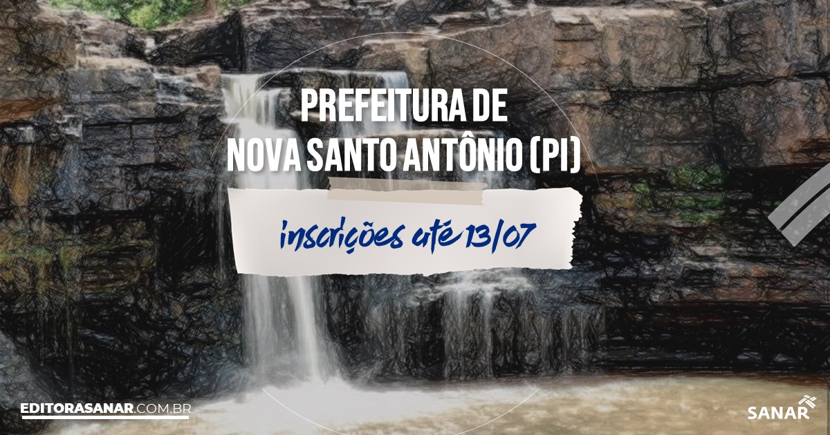 Concurso de Novo Santo Antônio - PI: vagas na Saúde!