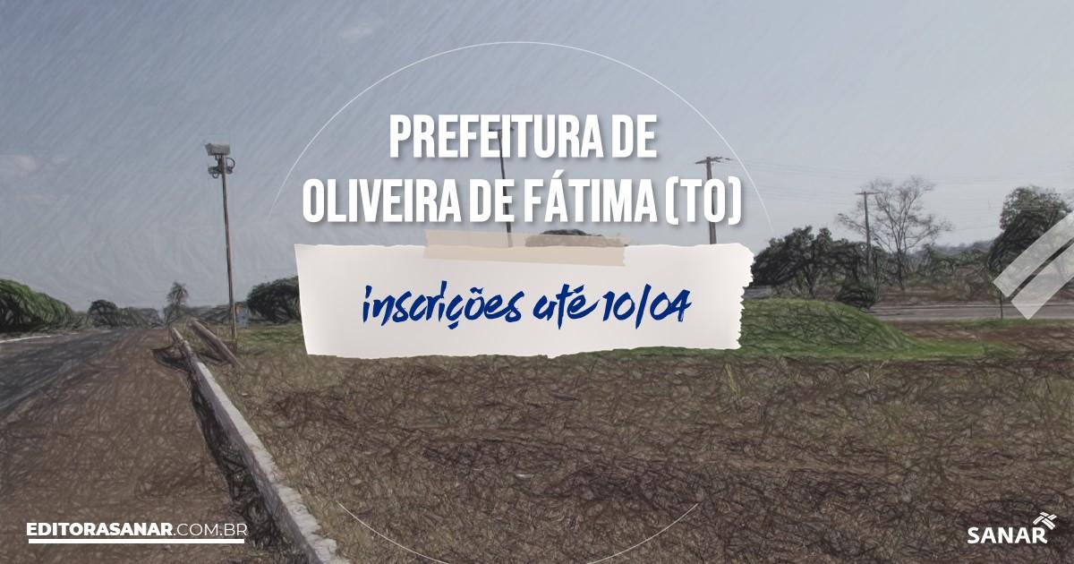 Concurso de Oliveira de Fátima - TO: vagas imediatas na Saúde!