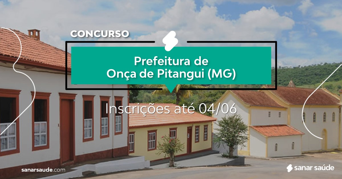 Concurso de Onça de Pitangui - MG: salários até R$13 mil na Saúde!
