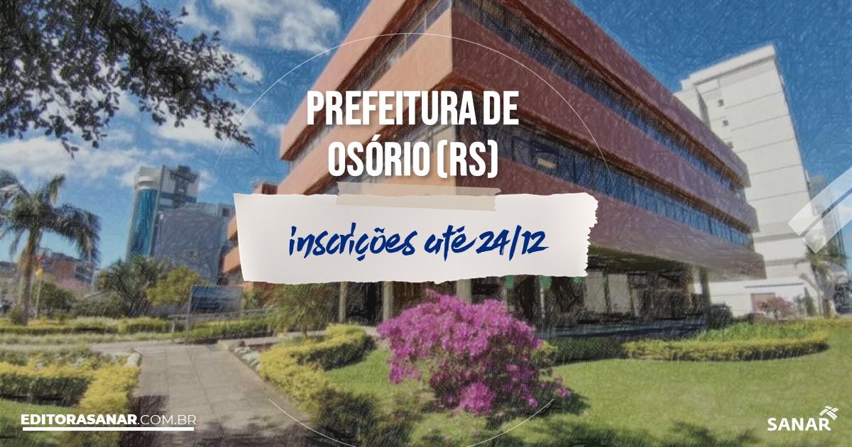 Concurso de Osório - RS: remunerações de até R$12 mil na Saúde!