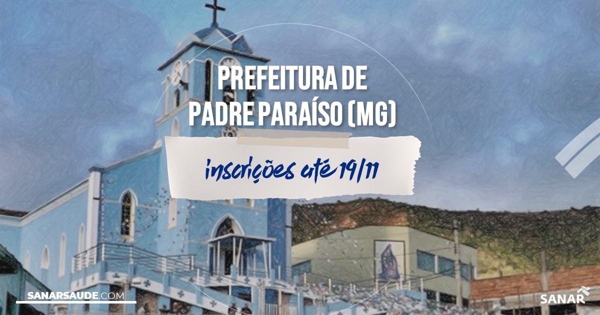 Concurso de Padre Paraíso - MG: salários na Saúde de até R$10 mil!