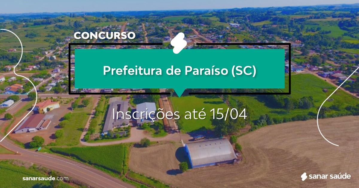 Concurso de Paraíso - SC: salário de R$18 mil na Saúde!