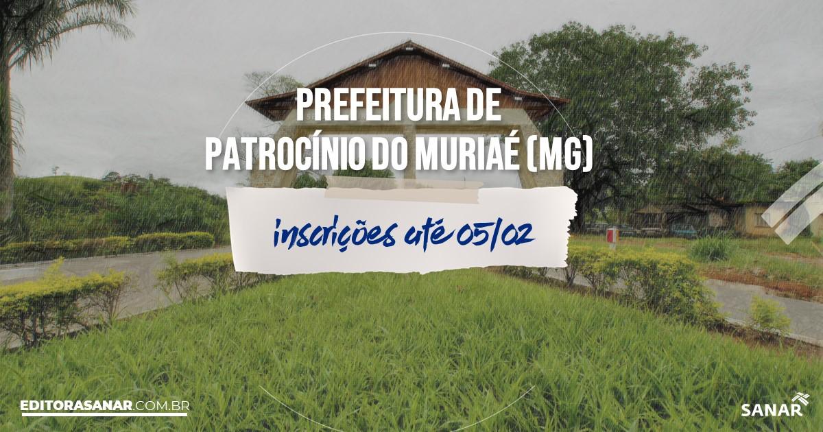 Concurso de Patrocínio do Muriaé - MG: vagas na Saúde!