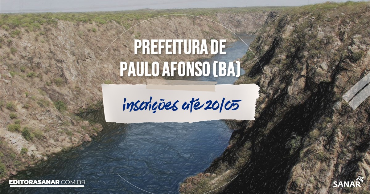 Concurso de Paulo Afonso - BA: mais de 100 vagas na Saúde!