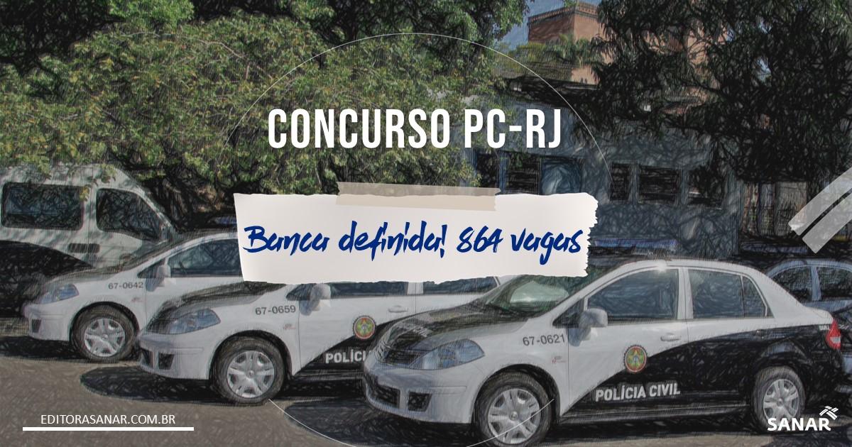 Concurso PC - RJ: BANCA DEFINIDA para 864 vagas!