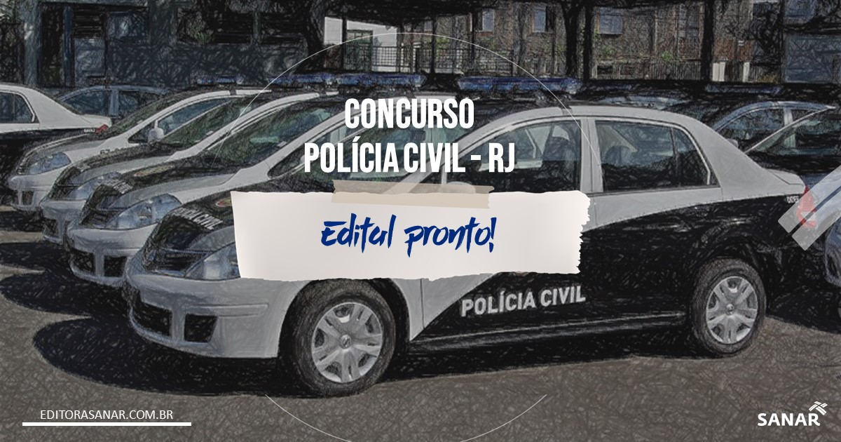 Concurso PC - RJ: Editais em JUNHO!