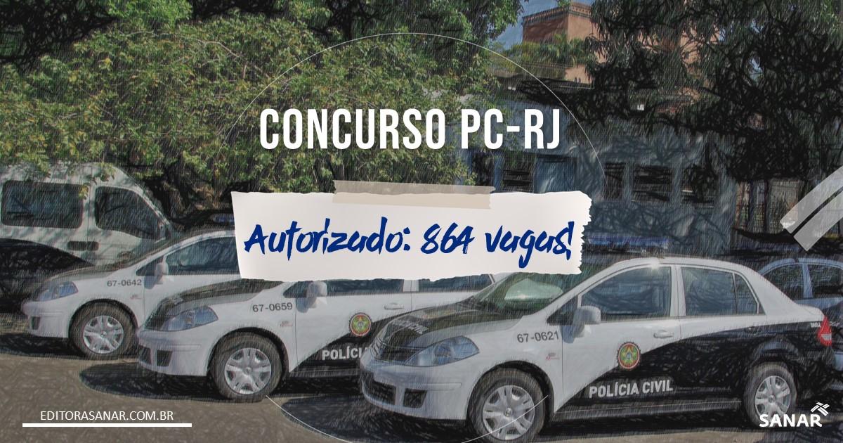 Concurso PC - RJ: nova autorização contempla 864 vagas!