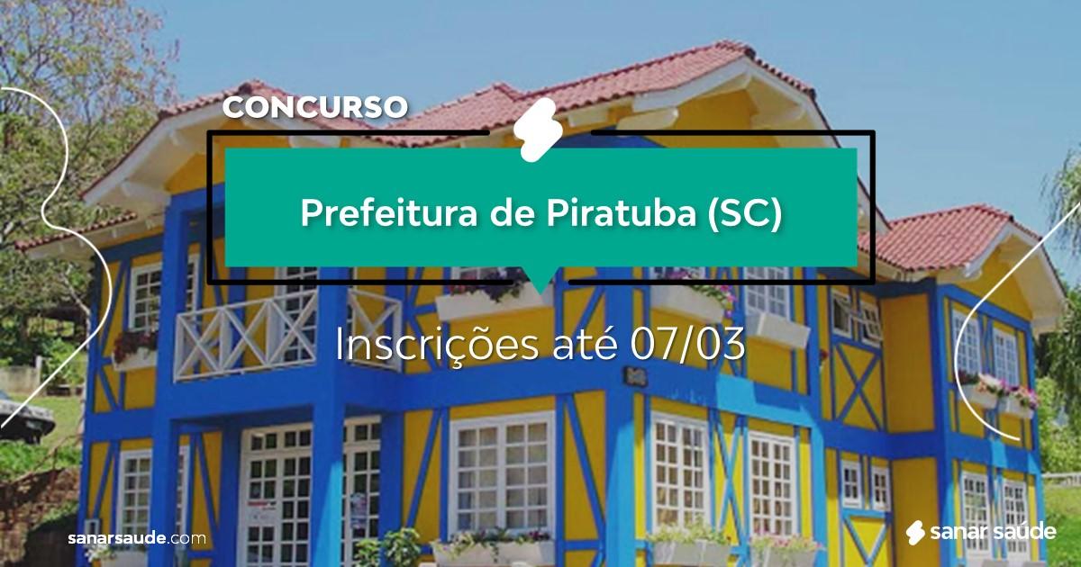 Concurso de Piratuba - SC: salários de até R$21 mil na Saúde!