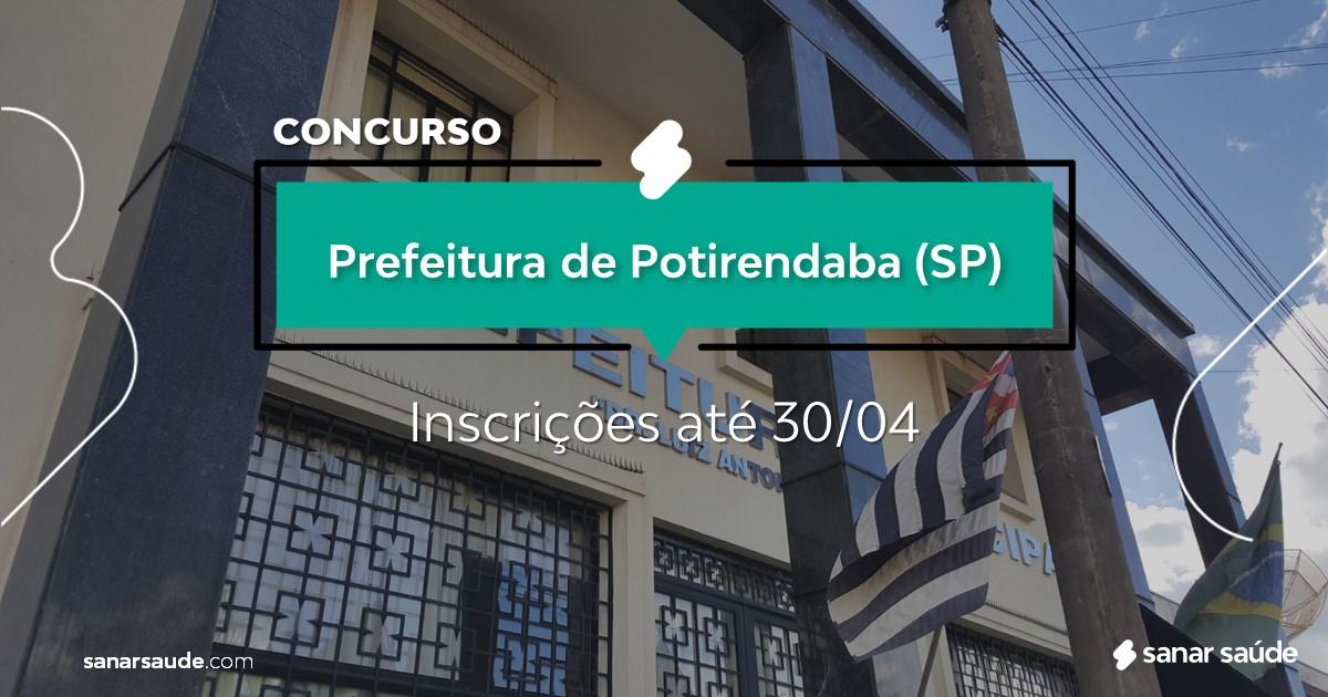 Concurso de Potirendaba - SP:  salário na Saúde de R$12 mil!