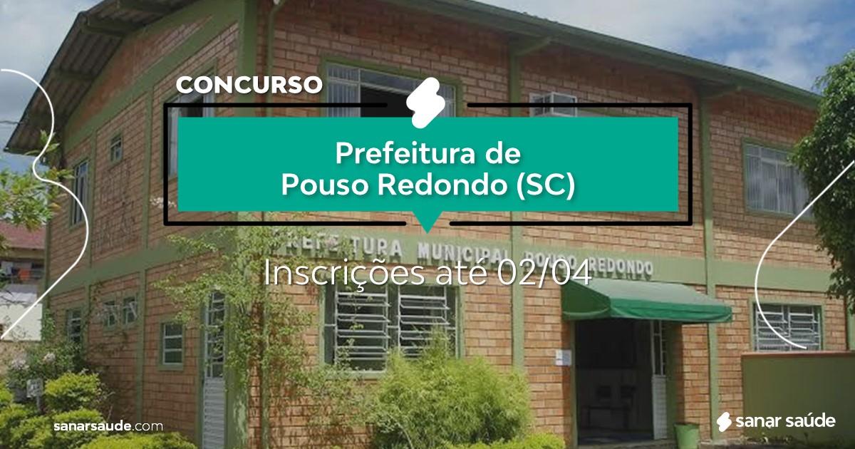 Concurso de Pouso Redondo - SC: salário de até R$17 mil na Saúde!