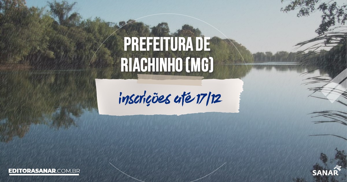 Concurso de Riachinho - MG: cargos na Saúde!