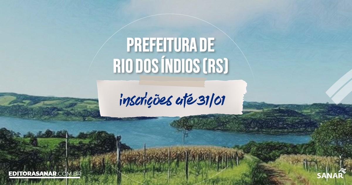 Concurso de Rio dos Índios - RS: vagas na Saúde!