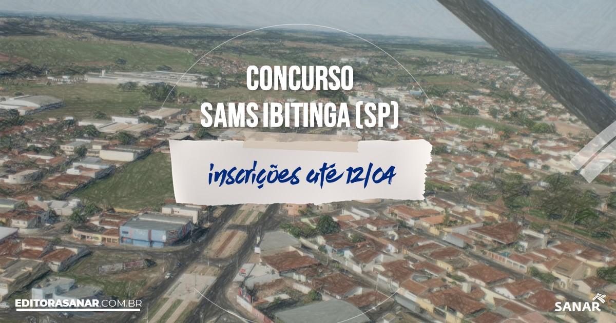 Concurso do SAMS Ibitinga - SP: vagas imediatas na Saúde!