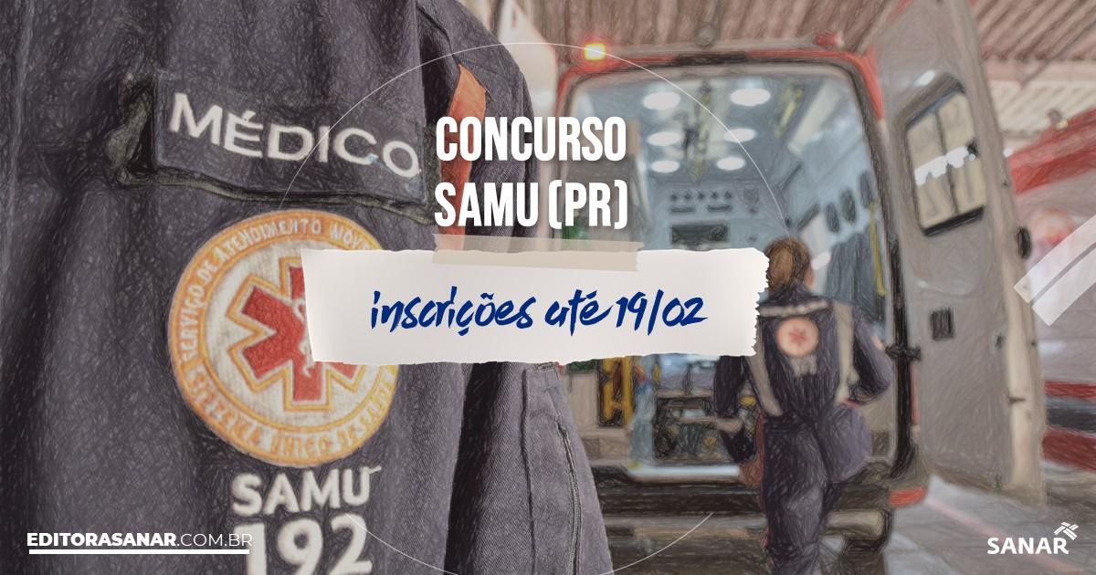 Concurso da SAMU - PR: salários de até R$9,6 mil na Saúde!