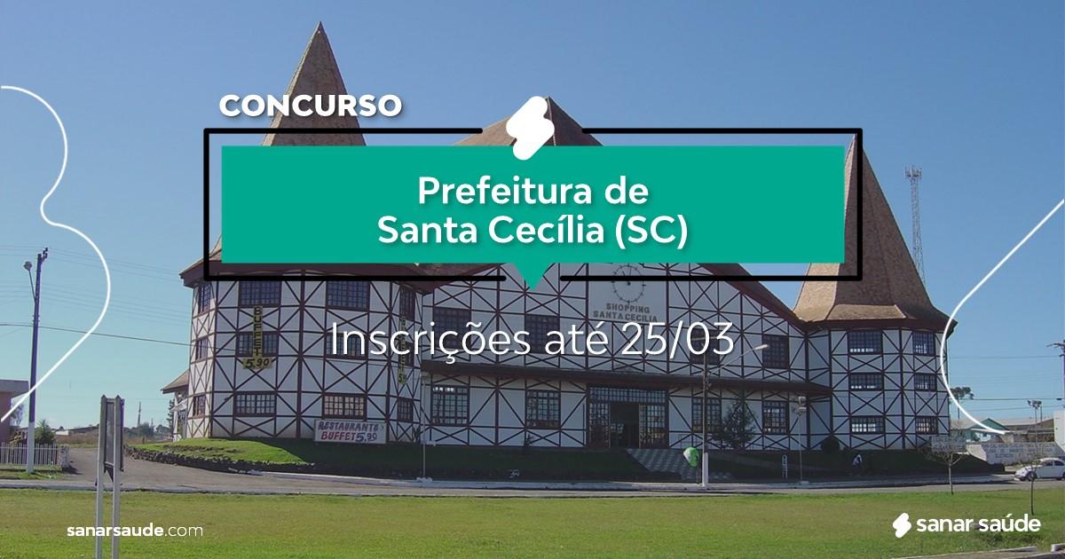 Concurso de Santa Cecília - SC: salários de até R$16 mil na Saúde!