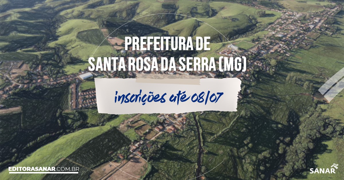 Concurso de Santa Rosa da Serra - MG: vagas imediatas na Saúde!