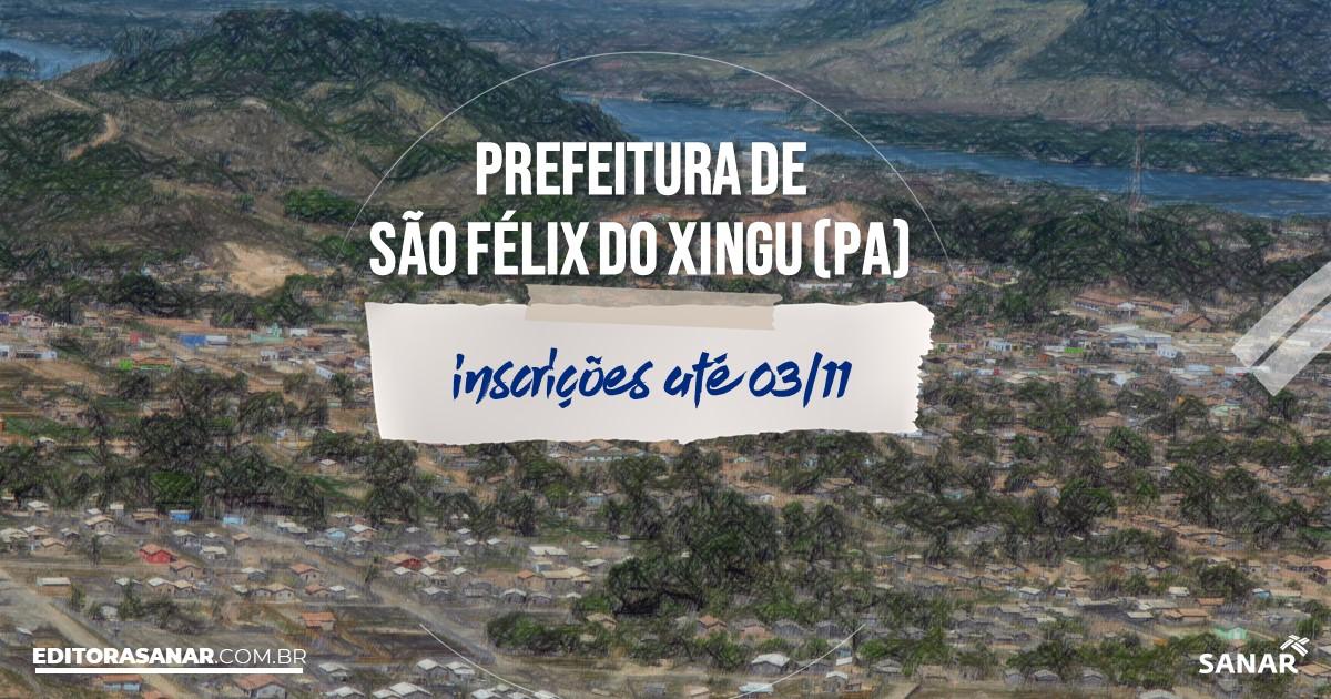 Concurso de São Félix do Xingu - PA: cargos na Saúde!
