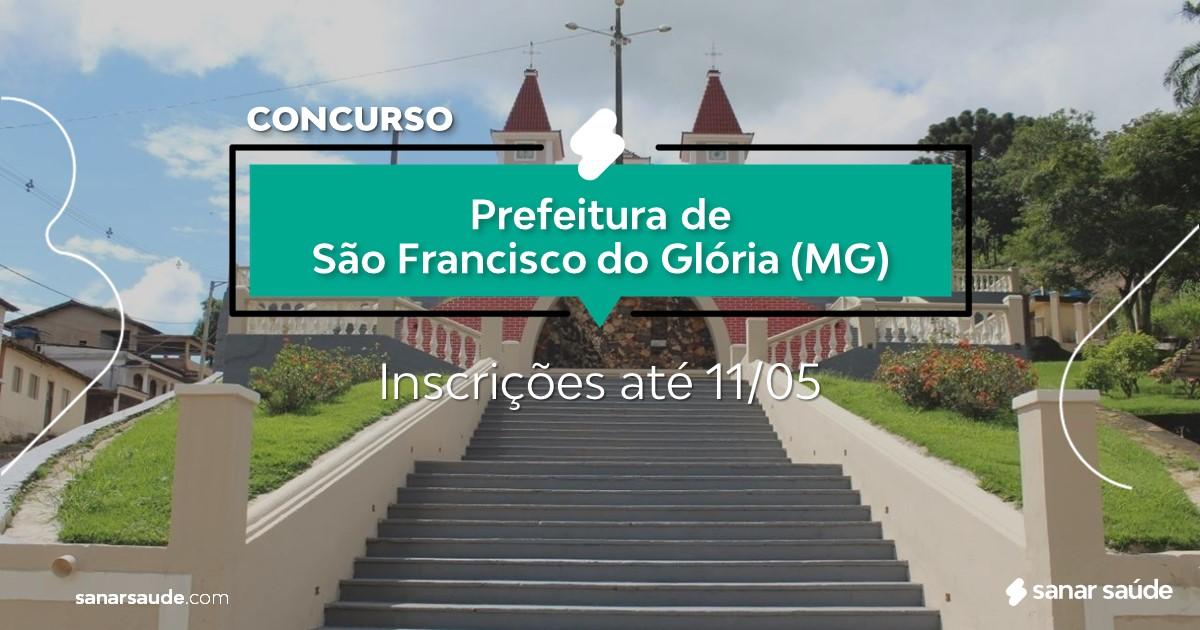 Concurso de São Francisco do Glória - MG: vagas na Saúde!