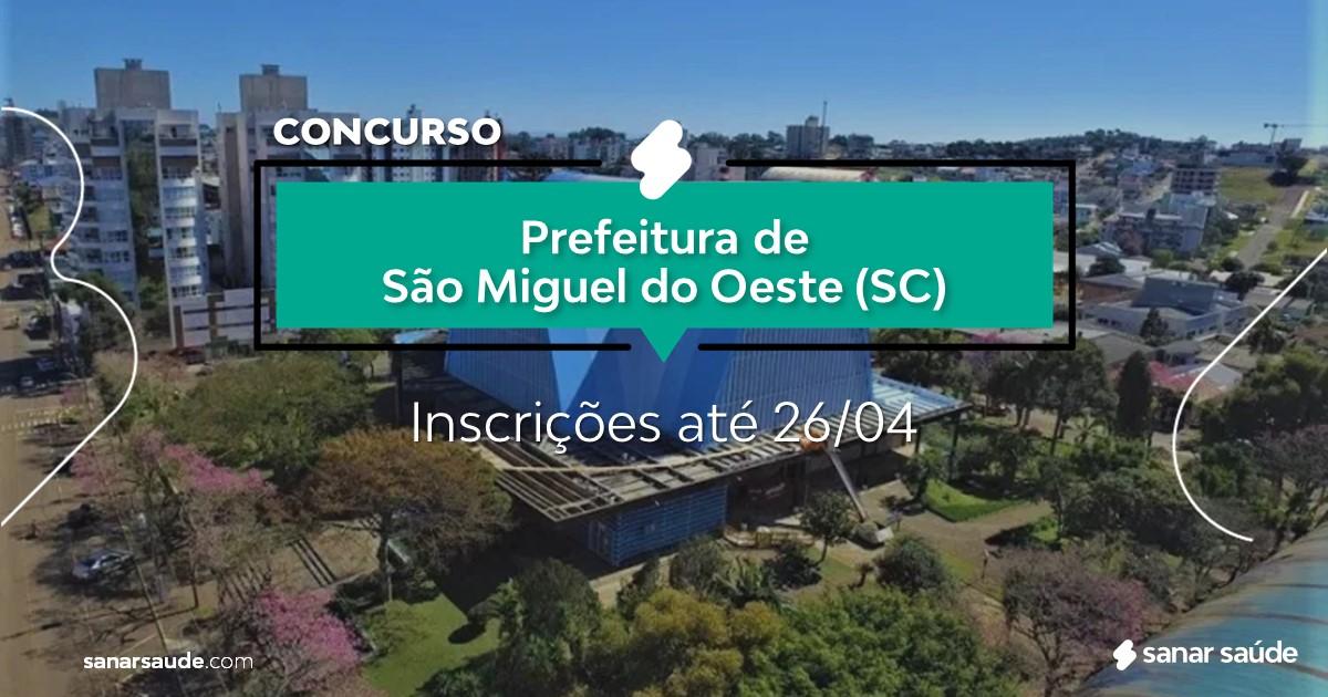 Concurso de São Miguel do Oeste - SC: salários até R$19 mil na Saúde!