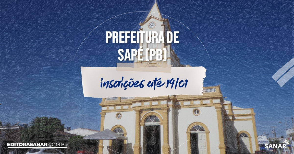 Concurso de Sapé - PB: vagas na Saúde!