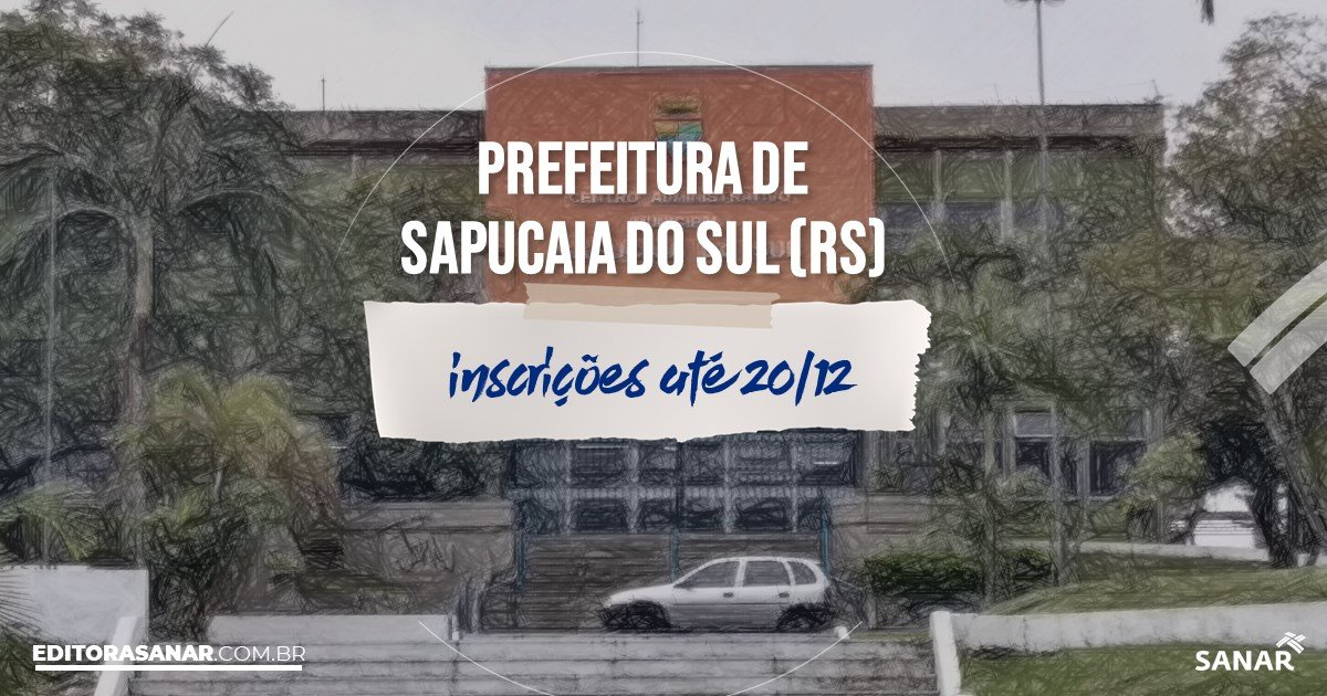 Concurso de Sapucaia do Sul - RS: vagas na Saúde!