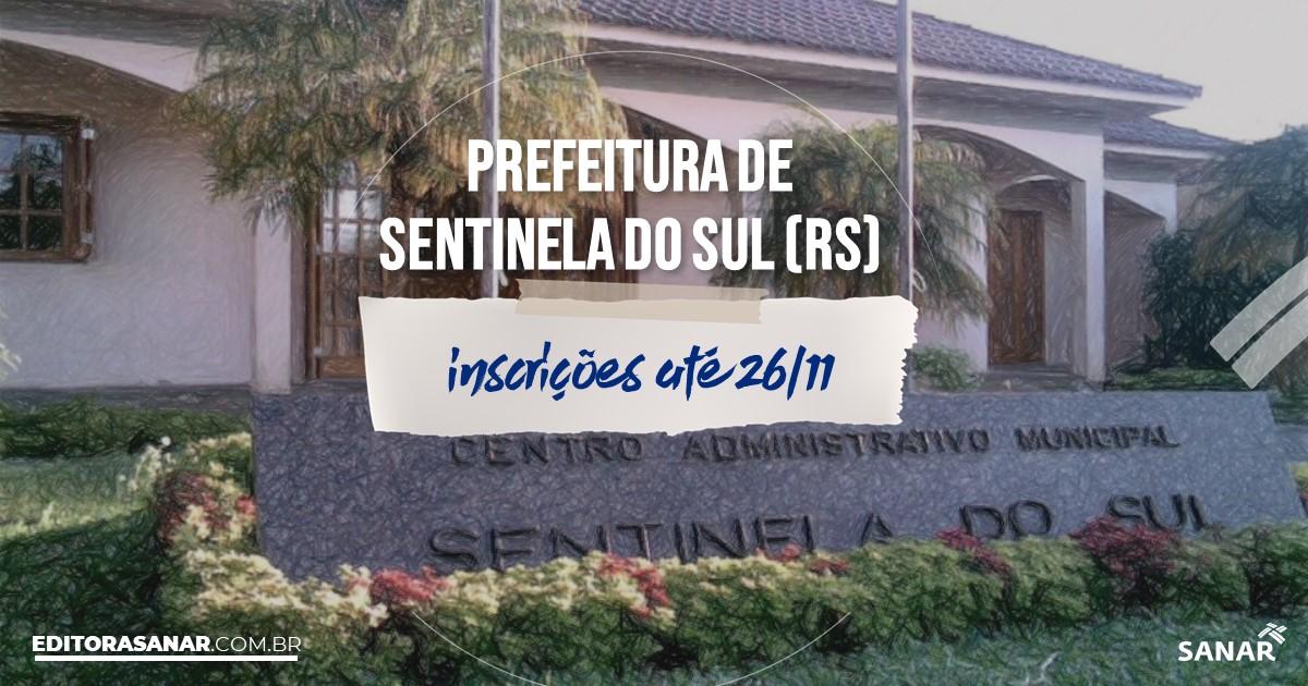 Concurso de Sentinela do Sul - RS: cargos na Saúde!
