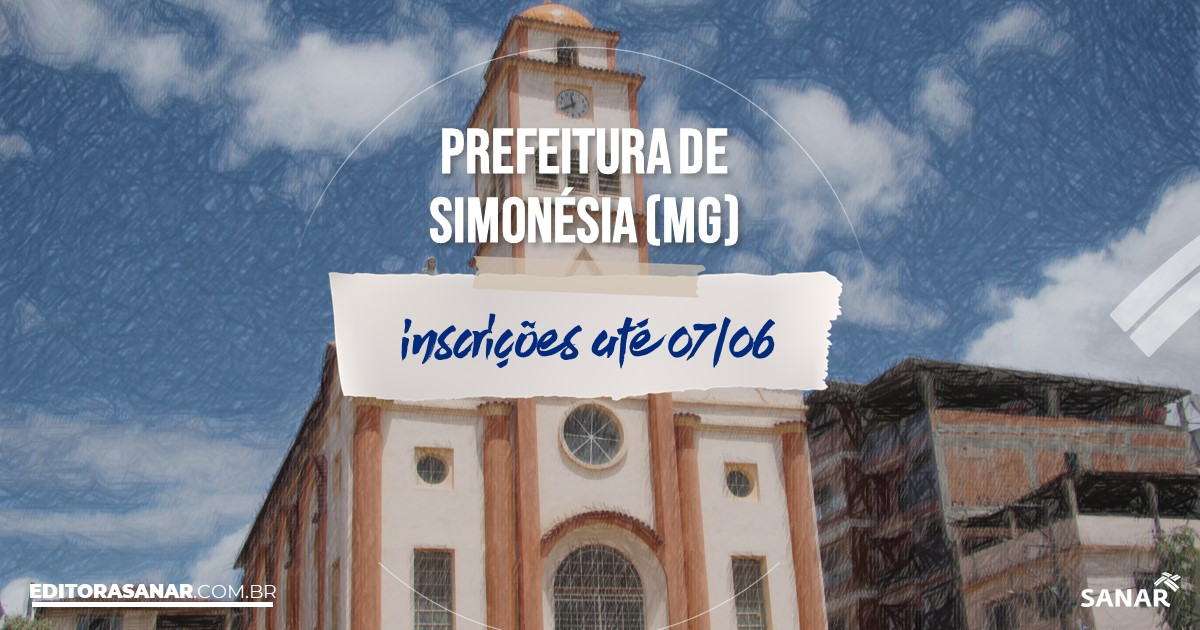 Concurso de Simonésia - MG: vagas na Saúde!