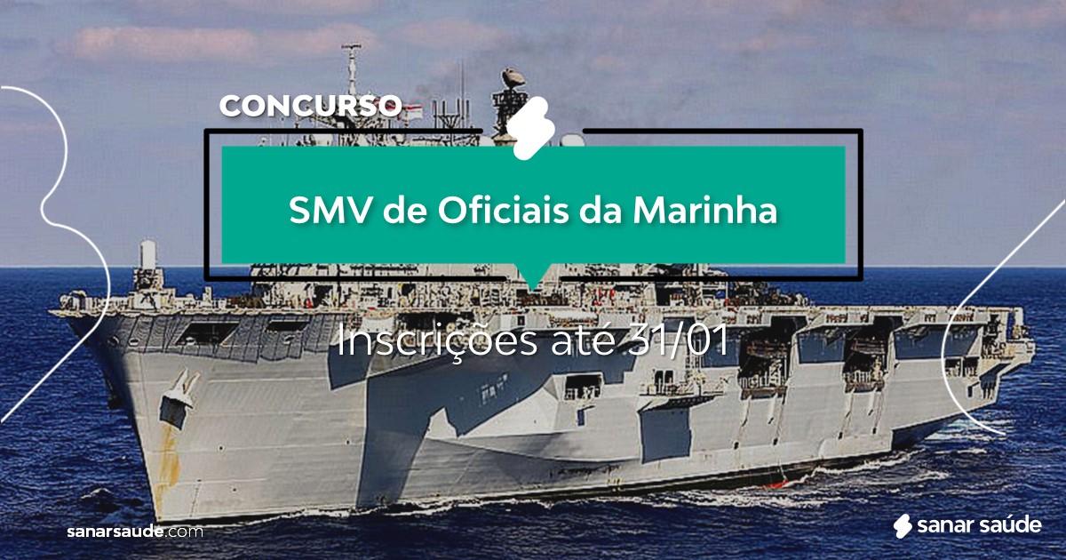Concurso do SMV de Oficiais da Marinha: vagas na Saúde em todo o país!