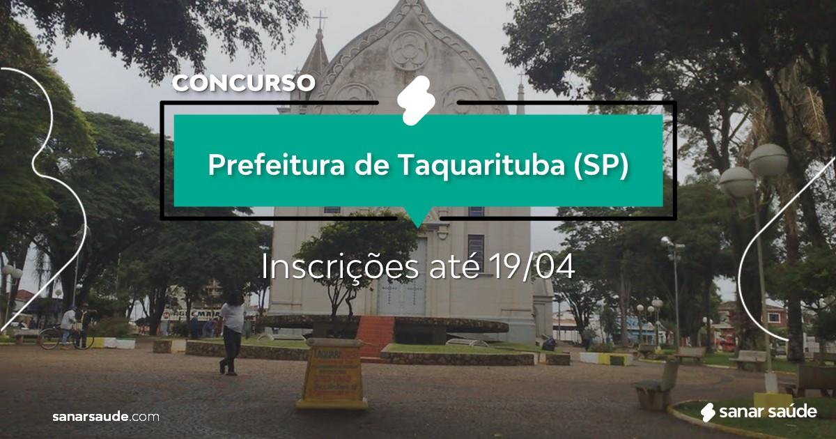 Concurso de Taquarituba - SP: salários até R$15 mil na Saúde!