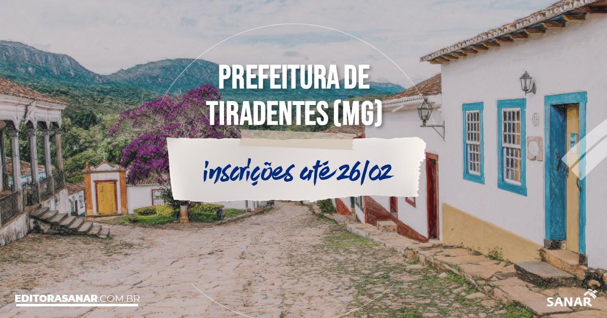 Concurso de Tiradentes - MG: vagas na Saúde!