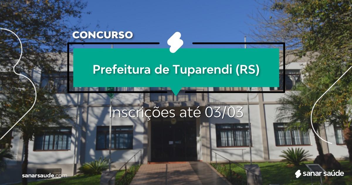 Concurso de Tuparendi - RS: vagas na Saúde!