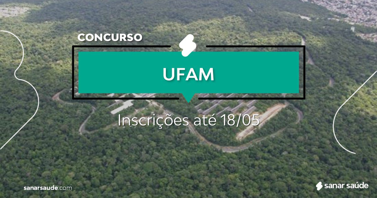Concurso da UFAM: na Saúde, vagas para médicos!