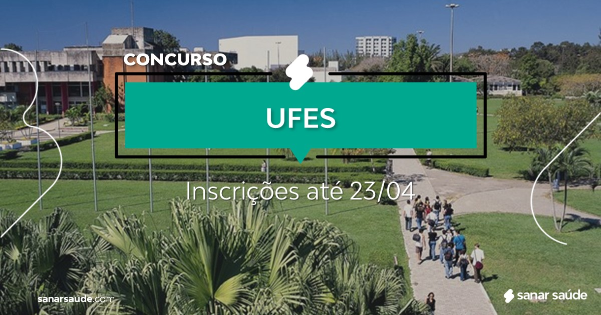 Concurso da UFES:  salários de até R$9,6 mil na Saúde!